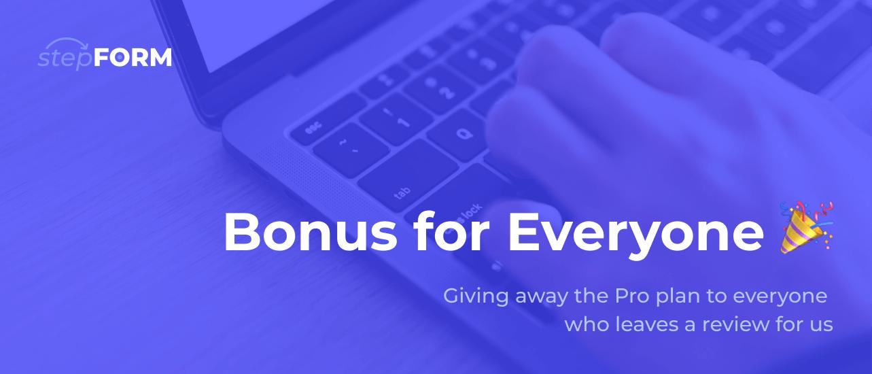 Bonus for Everyone